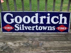 Goodrich Silvertowns Tires Antique Porcelain Sign  (Vintage Advertising Signs)