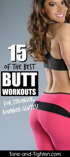 15 of the best FREE workouts to shape a rounder butt and amazing glutes | Tone-and-Tighten.com