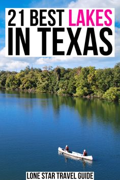 Whether you want to swim, water ski, fish, or kayak, here are the best lakes in Texas! best texas lakes | best places to water ski in texas | best places to rent a boat in texas | best fishing in texas | texas lake getaways | texas lake trips | best lake trips in texas | best weekend getaways in texas | best places to visit in texas | where to go in texas | texas travel ideas | texas vacation ideas |