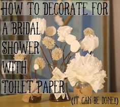How to Make Inexpensive Shower Decor out of toilet paper #DIY – Little Rosettes for Dayz. The secret is NO ONE will know you used toilet paper. I'm thinking for low budget church projects... VBS.