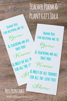 "Plant Teacher Gift Idea with free printable. Just add to a plant as a thank you for teacher for helping student to ""grow"" this year. teacher gift Plant Teacher Gift Idea *Free Printable Poem - The Crafting Chicks Teacher Poems, Teacher Thank You, Your Teacher, Thank You Gifts, Thank You Poems For Teachers, Teacher Treats, Little Presents, Teacher Appreciation Week, Teachers' Day"