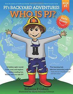 PJ's Backyard Adventures: Who is PJ? by Rebecca P. Cohen http://www.amazon.com/dp/0989282279/ref=cm_sw_r_pi_dp_3TTcwb1ET45RT