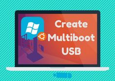 how to create multiboot usb in linux and windows