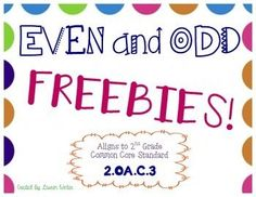 Even and Odd Freebies! Great games and activities for teaching second grade common core standard 2.OA.C.3.