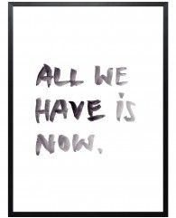 All we have-Framed Art Print