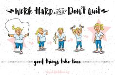 Word Hard and Don't Quit. Good Things Take Time.   rebelDIETITIAN.US