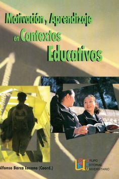 Motivación y aprendizaje en contextos educativos http://kmelot.biblioteca.udc.es/record=b1440349~S12*gag