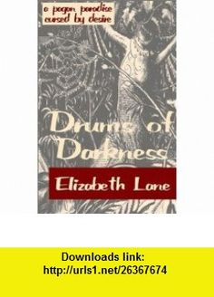 Drums of Darkness (9780759249356) Elizabeth Lane , ISBN-10: 0759249350  , ISBN-13: 978-0759249356 ,  , tutorials , pdf , ebook , torrent , downloads , rapidshare , filesonic , hotfile , megaupload , fileserve