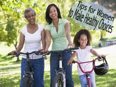 Tips of the Week: Help Women Make Healthy Choices -- Sept. 25th is National Women's Health and Fitness Day. Click for health and fitness tips!