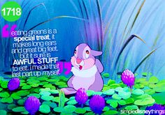 """""""i made that last part up myself"""" lol i've been compared to thumper many times...i was like that as a kid :)"""