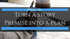 Many writers can take the premise and run with it, but not everyone works the same. If your premise hasn't got the plot cogs turning yet, how do you start?