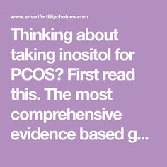 Thinking about taking inositol for PCOS? First read this. The most comprehensive evidence based guide on inositol for PCOS available online.