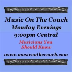 Live now! Listen in to the interview!!! http://www.blogtalkradio.com/musiconthecouch