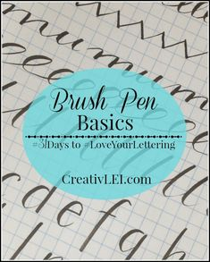 Day 18 ~ Brush Pen Basics ~ (by Creativ Lei) ~ Love Your Lettering Challenge Doodle Lettering, Creative Lettering, Brush Lettering, Typography, How To Write Calligraphy, Calligraphy Alphabet, Calligraphy Fonts, Cool Fonts, Fun Fonts