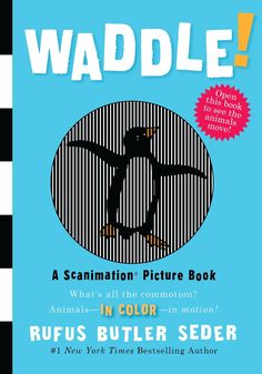 Waddle Scanimation Picture Book