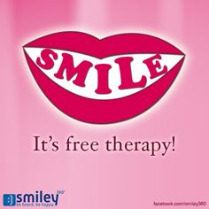 Smile, it's free therapy!