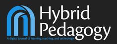 Hybrid Pedagogy combines the strands of critical and digital pedagogy to arrive at the best social and civil uses for technology and new media in education. Digital Journal, Instructional Design, Online Courses, Teaching, Education, Strands, Tech, Tools, Technology