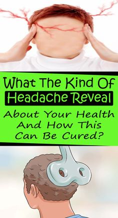 What Тhe Kind Of Headache Reveal About Your Health And How This Can Be Cured? Health Cleanse, Health Diet, Health And Wellness, Foods For Brain Health, Teeth Health, Home Health Remedies, Natural Health Remedies, Health Goals, Health Motivation