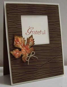 Stunning Embossed Fall Window Card...with leaf...Stamping with Loll: I'm Back!