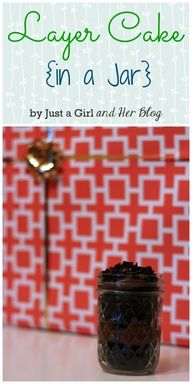 Cute party idea--cake in a jar! Everyone can build the type of cake that they love! Genius! | Just a Girl and Her Blog  source img