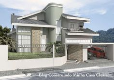 Construindo Minha Casa Clean: Fachadas de Casas com Garagem!