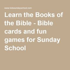 Learn the Books of the Bible - Bible cards and fun games for Sunday School