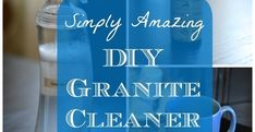 Whole Home Detox: Granite Cleaner Homemade Cleaning Products, Cleaning Recipes, House Cleaning Tips, Natural Cleaning Products, Cleaning Hacks, Cleaning Supplies, Diy Cleaners, Cleaners Homemade, House Cleaners