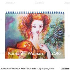 ROMANTIC WOMAN PAINTINGS 2016 FINE ART COLLECTION CALENDAR