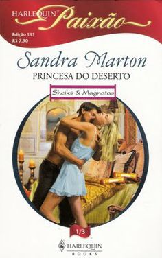 Meus Romances Blog: Princesa Do Deserto - Sandra Marton - Harlequin Pa...