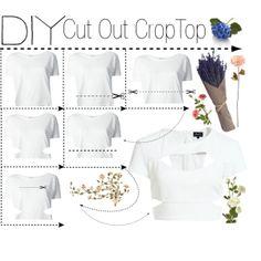"""""""DIY Cut Out CropTop"""" by jennysyahrani on Polyvore"""