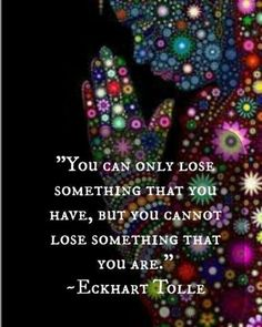 A favorite Eckhart Tolle quote