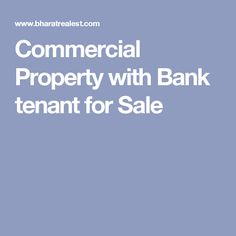 Commercial Property with Bank tenant for Sale