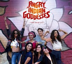 Pan Nalins Angry Young Godesses to be screened at Sydney Film Fest!
