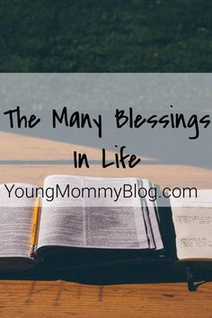 The Many Blessings In Life