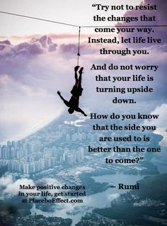 This Rumi Quote says it all. Let life live through you! Rumi Poem, Rumi Quotes, Motivational Quotes, Life Quotes, Positive Quotes, Success Quotes, Kahlil Gibran, Carl Jung, Inspirational Thoughts