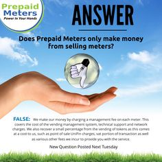Answer 20: Does Prepaid Meters only make money from selling meters?
