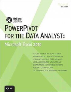 PowerPivot for the Data Analyst: Microsoft Excel 2010