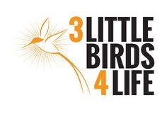 3 Little Birds 4 Life