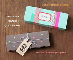Blank:  tons of packaging supplies just waiting for that perfect swash of washi tape, metallic glitter, neon paint, or whatever other hip things are lurking in the craft closet.