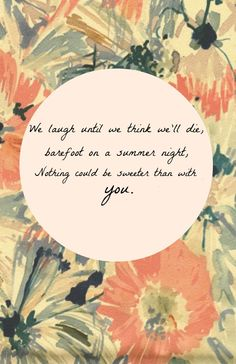 we laugh until we think we'll die barefoot on a summer night | edward sharpe home print