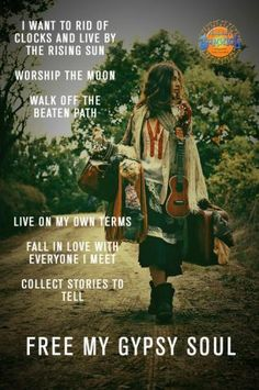 ➳➳➳☮ American Hippie Bohemian Quotes - Free my gypsy soul