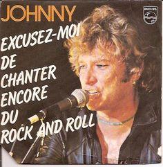 Johnny Hallyday Excusez Moi De Chanter Encore Du Rock N Roll  -20 euro-