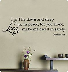 "Amazon.com - 40"" I Will Lay Down and Sleep In Peace For You Alone Lord Make Me Dwell In Safety Psalms 4:8 Wall Decal Sticker Art Mural Home Décor Quote Lettering Christian Verse Scripture Religious Bible -"