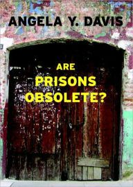 Are Prisons Obsolete? (Open Media Book Series) by Angela Y. Davis Download