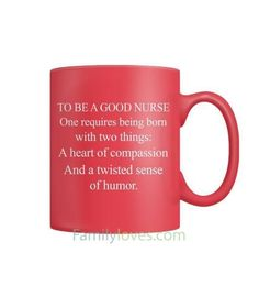 To Be A Good Nurse Mugs