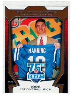 Sports Cards Football - 2010 Topps (NFL 75th Draft) Peyton Manning