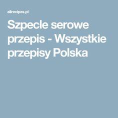 Szpecle serowe przepis - Wszystkie przepisy Polska