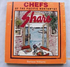 $2.00 - Chefs of the Pacific Northwest Cookbook 1988 52216-21 vintage cookbooks