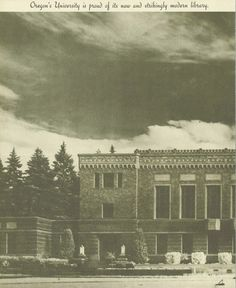 The new UO Library in 1938.   From the 1938 Oregana (University of Oregon yearbook).  www.CampusAttic.com
