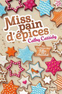 Cathy Cassidy - Miss pain d'épices.